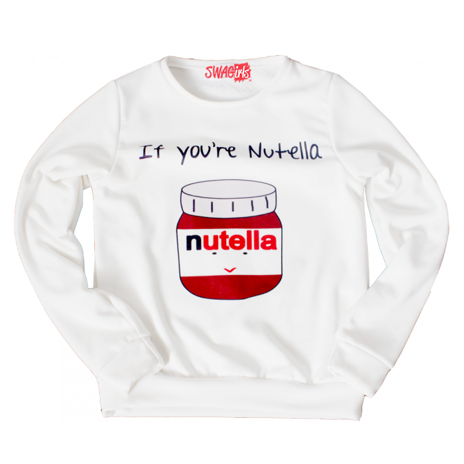 IF YOU'RE NUTELLA fleece sweater - swagirls