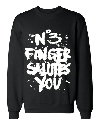 No 3 finger salutes you graffiti crewneck