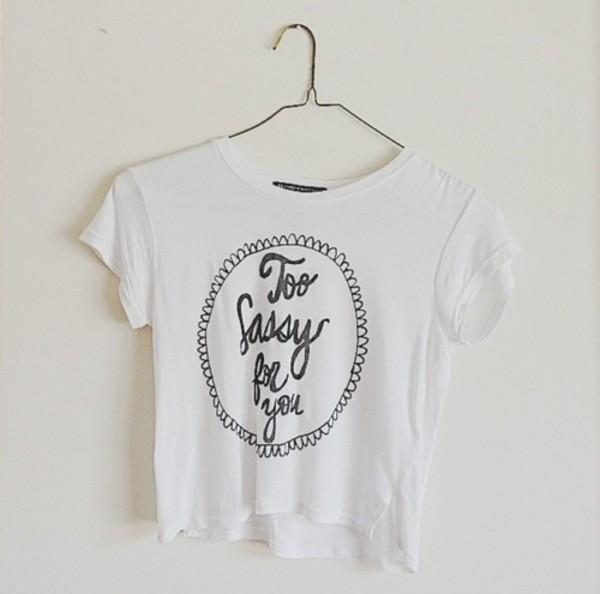 shirt tumblr sassy hipster white white shirt crop tops tumblr shirt t-shirt sassy
