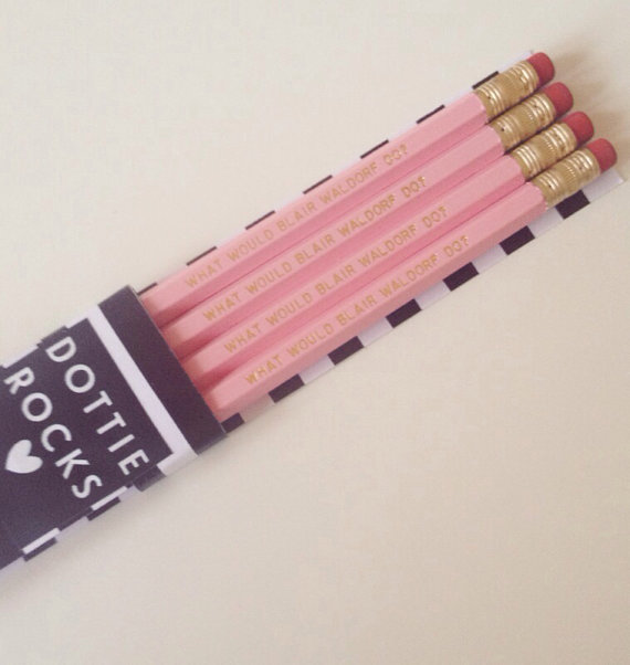 What would blair waldorf do? set of 4 pencils