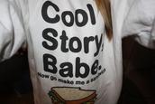 sweater,cool story bro crewneck,cool story bro,crewneck,clothes,sweatshirt,cool story babe
