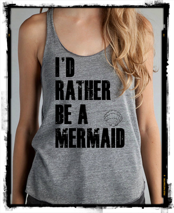I'd rather be a MERMAID Girls Ladies Heathered Tank by LittleAtoms