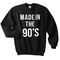 Made in the 90's sweatshirt - basic tees shop