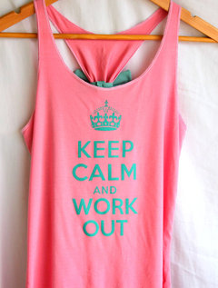 KEEP CALM AND WORKOUT TANKTOP on The Hunt