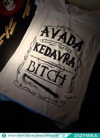 black and white harry potter hogwarts spell avada kedavra avada kedavra bitch cool
