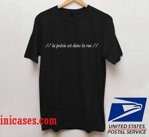 La poesie est dans la rue ,the1975 Matty Healy T shirt