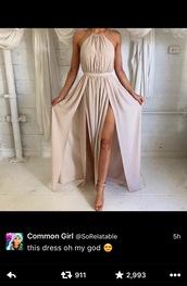 dress,sorelatable,nude,nude dress,halter neck,maxi dress,evening dress,long prom dress,twitter,leg slits,waistband,champagne dress,silk,rose gold,pretty,long dress,rose gold dress,silk dress,pink dress