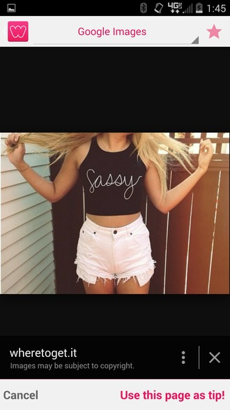 t-shirt crop tops white top sassy letter t-shirts letters white shorts blonde hair blonde girl tank top cute shorts cute crop top shorts