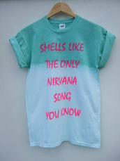 shirt,nirvana,grunge,ombre,dip dyed,mint,smells like the only nirvana song you know,t-shirt,nirvana t-shirt,aqua,teen spirit,tie dye,band t-shirt,pink,blue shirt