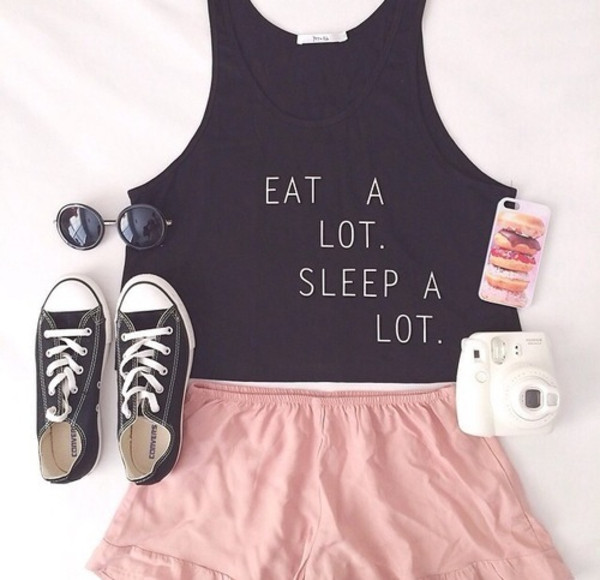 t-shirt shoes sunglasses shirt blouse eat a lot sleep a lot crop tops converse pink shorts black eat a lot sleep a lot skirt short pink fluffy top tank top quote on it cute tank tops black and white write black croptop tank cute top pretty