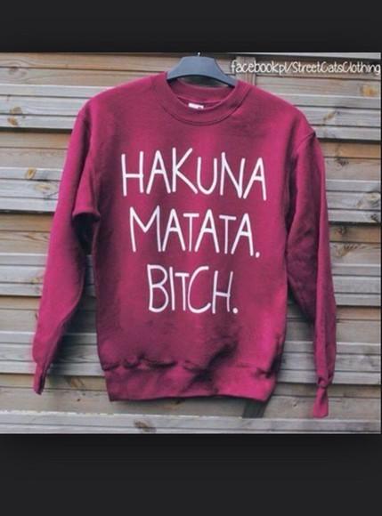 red sweater hakuna matata bitch