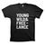 """Young Wild and Freelance"" T-Shirt"