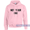 Not your bae hoodie - teenamycs