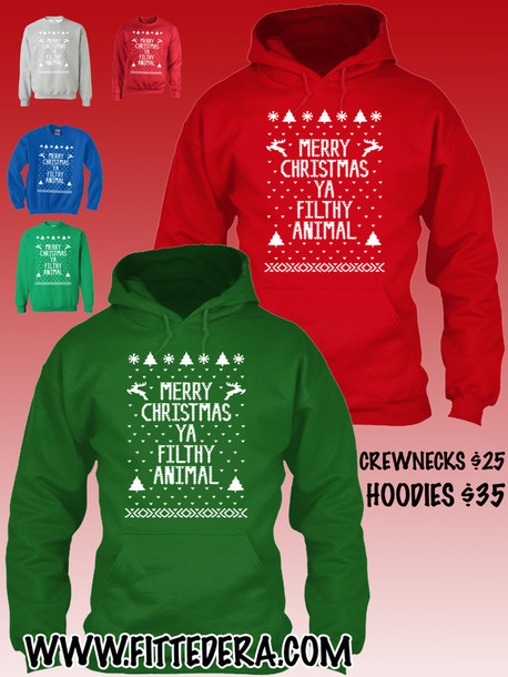 ugly christmas sweater ugly christmas sweater merry christmas ya filthy animal sweater merry christmas ya filthy animal ugly christmas sweater