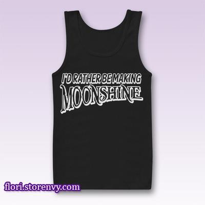Rather Be Making MOONSHINE Tank Top M L XL XXL | Flori - Best Buy Men Tshirt & Sleeveless | by Storenvy