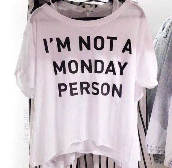 top white top style t-shirt white and black imnotamondayperson swag tops
