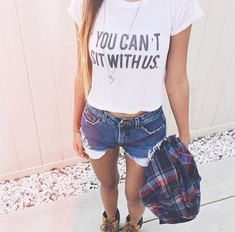 shorts blue jeans low waist perfect i need this short shirt t-shirt can't sit with us you can't sit with us