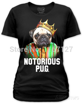 women's fashion custom t shirts Juniors Notorious P.U.G. printed funny t shirts cotton casual clothing free shipping-in T-Shirts from Apparel & Accessories on Aliexpress.com
