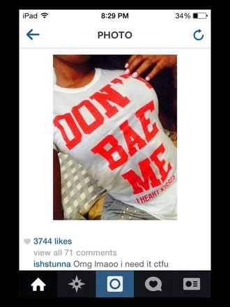 novetly bae quote on it t-shirt boyfriend tshirt print top tank top starbucks coffee logo