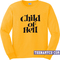 Child of hell sweatshirt - teenamycs