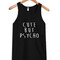 Cute but psycho tanktop