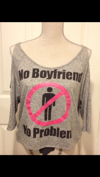 blouse no boyfriend no problem elsa one less problem cute shirt