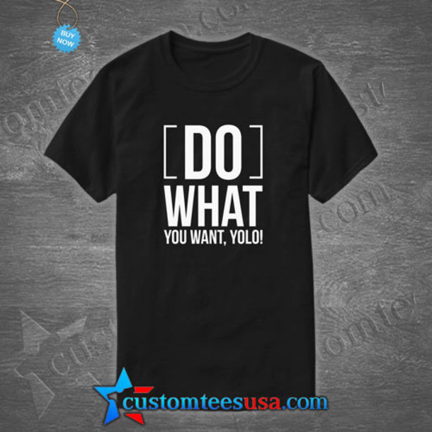 Shirt Quote On It Love Quotes Qoutes T Shirt Qoute Quote On It