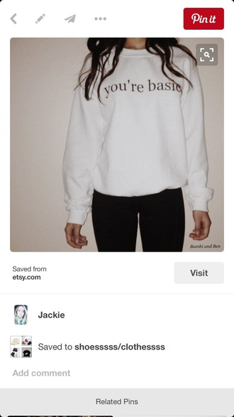 sweater graphic top graphic sweater crewneck sweatshirt white top you're basic