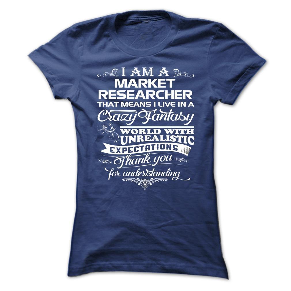 I Am A Market Researcher T-Shirt & Hoodie