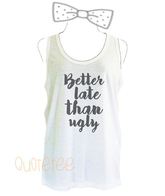 top sleeveless top tank top women tanks teen tank top quote tanks slogan tank top cute tank top tumblr tank top
