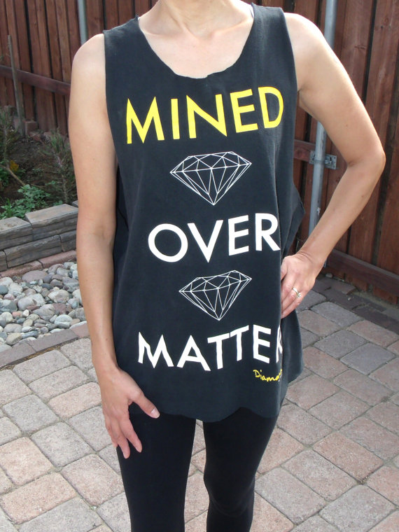 Reworked T Shirt Tee Tank Top Cut Women Men Diamond Mined Over Matter Small Medium Large Oversize Slouchy Workout Designer Gym Top Pajama