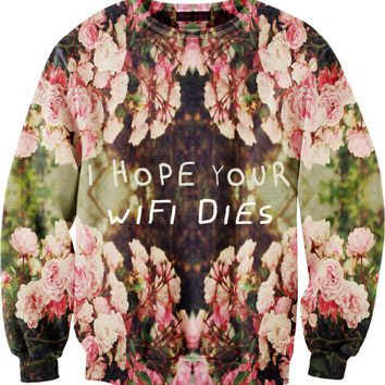 I Hope Your Wifi Dies Sweater on Wanelo