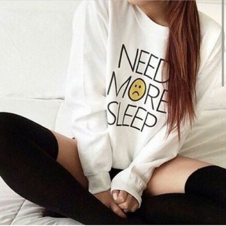 sweater need more sleep sleep smiley cute me