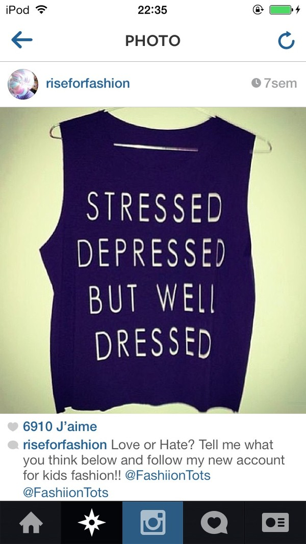 shirt camisole stressed depressed but well dressed perfect justin bieber