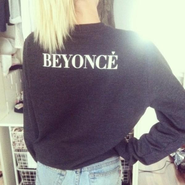 sweater black black sweater sweatshirt black sweatshirt beyonce shirt grey beyonce sweatshirt