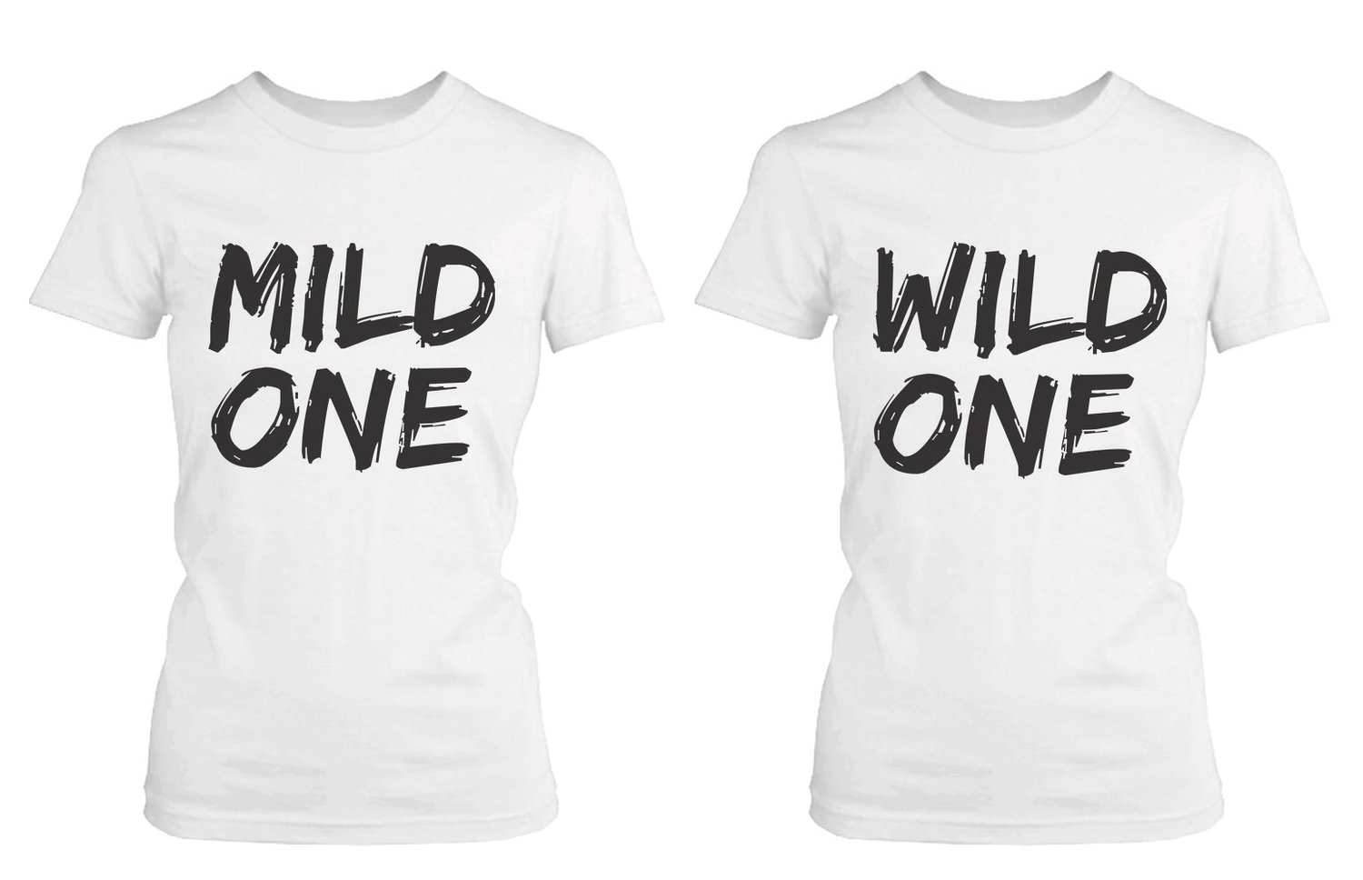 Cute Best Friend T Shirts Mild One And Wild