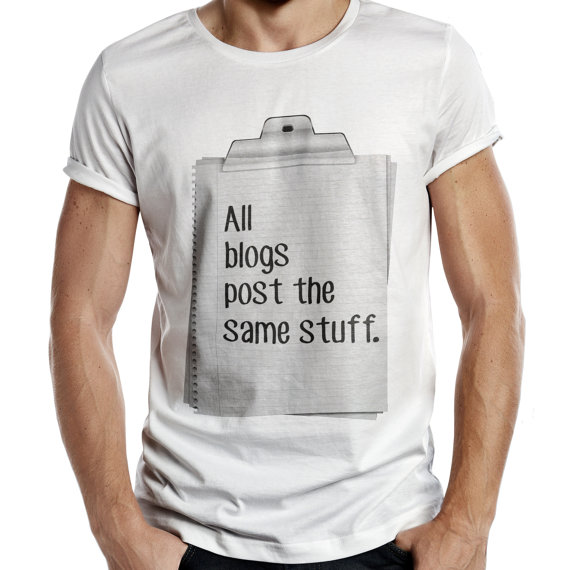 All Blogs are The Same Funny Blogger Mens Womens Tshirt Hipster Brand New Slogan T Shirt Fashion Instagram Tumblr
