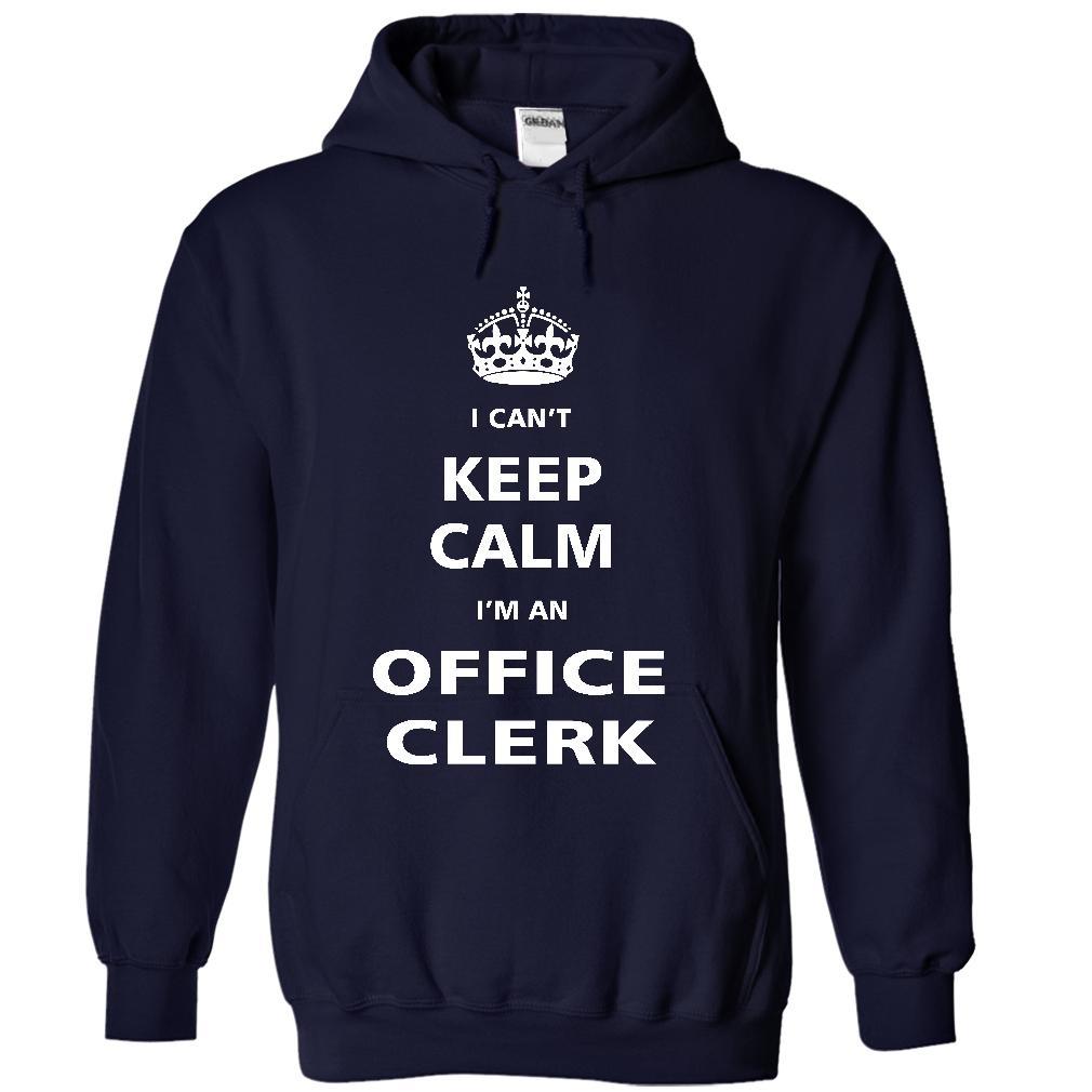 I Am An Office Clerk T-Shirt & Hoodie