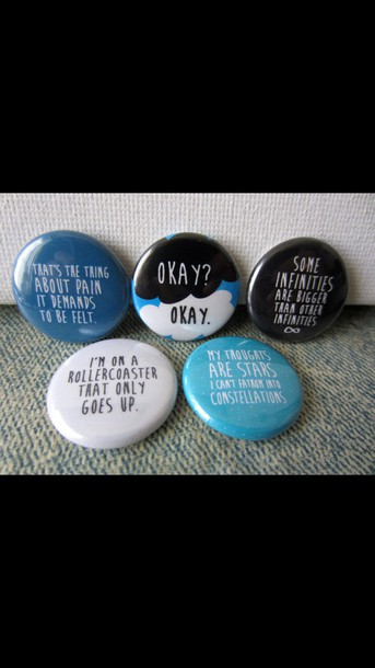 home accessory pins buttons the fault in our stars quote on it