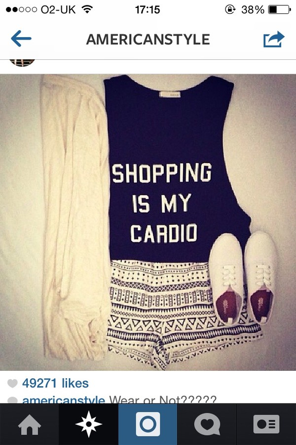 tank top shopping is my cardio black shorts shoes jacket short