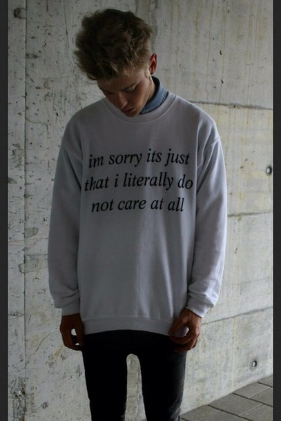 Shirt: white, oversized sweater, black, don't care, at all ...