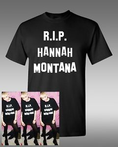 RIP Hannah Montana, T-Shirt, Miley Cyrus Shirt
