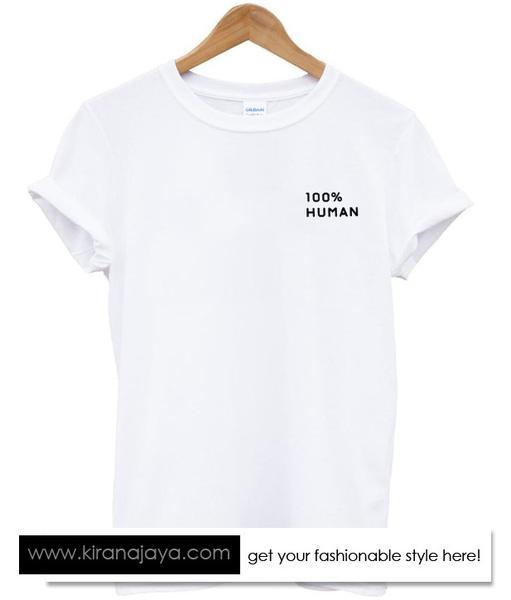 100% Human Tshirt