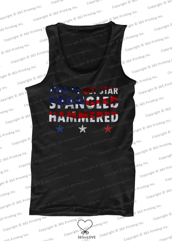 tank top july 4th red white and blue american flag tank top usa flag shirt star spangled hammered time to get star spangled hammered funny shirts humor shirts independence day stripes stars merica