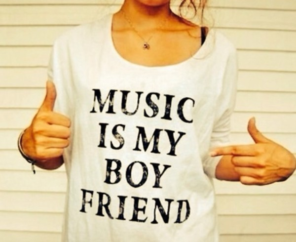 shirt music boyfriend music is my boyfriend white  shirt t-shirt cute galentines day