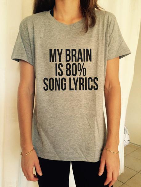 t-shirt t-shirt quote on it grey cool teenagers fashion summer lyrics brain beautifulhalo