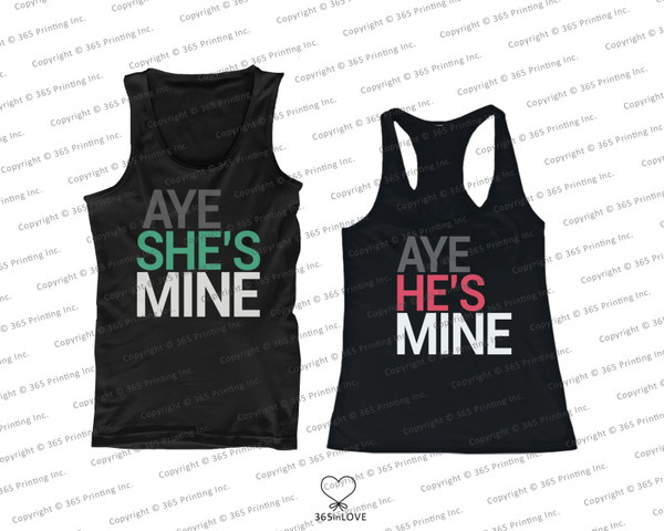 tank top aye she's mine aye he's mine aye mine aye mine tank tops matching couples matching couples matching couples his and hers gifts newlyweds gifts his and hers clothing workout mr and mrs couple shirts