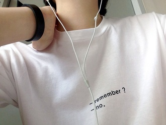t-shirt remember no quote on it cozy tank top graphic tee top crewneck jumper shirt white grunge soft grunge alternative pale grunge kawaii grunge remember? white t-shirt t -shirt basic basic tee basic shirt phrase shirt sweater