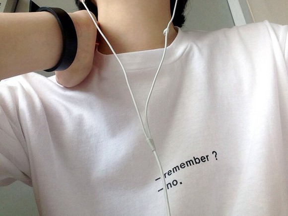 t-shirt no remember? white t shirt graphic tee remember text cozy tank top top crewneck jumper quote on it shirt white grunge soft grunge alternative pale grunge kawaii grunge