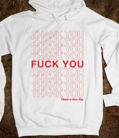 THANK YOU BAG (FUCK YOU) - WARM UPS - Skreened T-shirts, Organic Shirts, Hoodies, Kids Tees, Baby One-Pieces and Tote Bags Custom T-Shirts, Organic Shirts, Hoodies, Novelty Gifts, Kids Apparel, Baby One-Pieces   Skreened - Ethical Custom Apparel